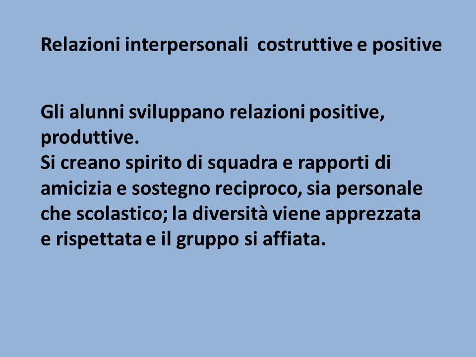 Relazioni interpersonali costruttive e positive