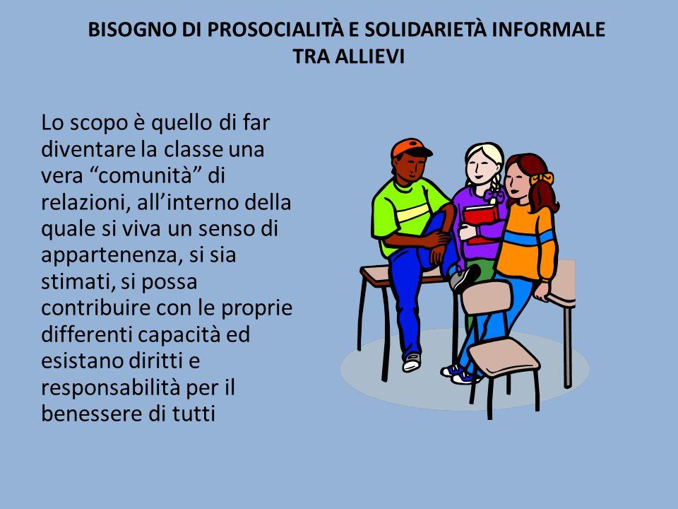 Bisogno di prosocialità e solidarietà informale tra allievi