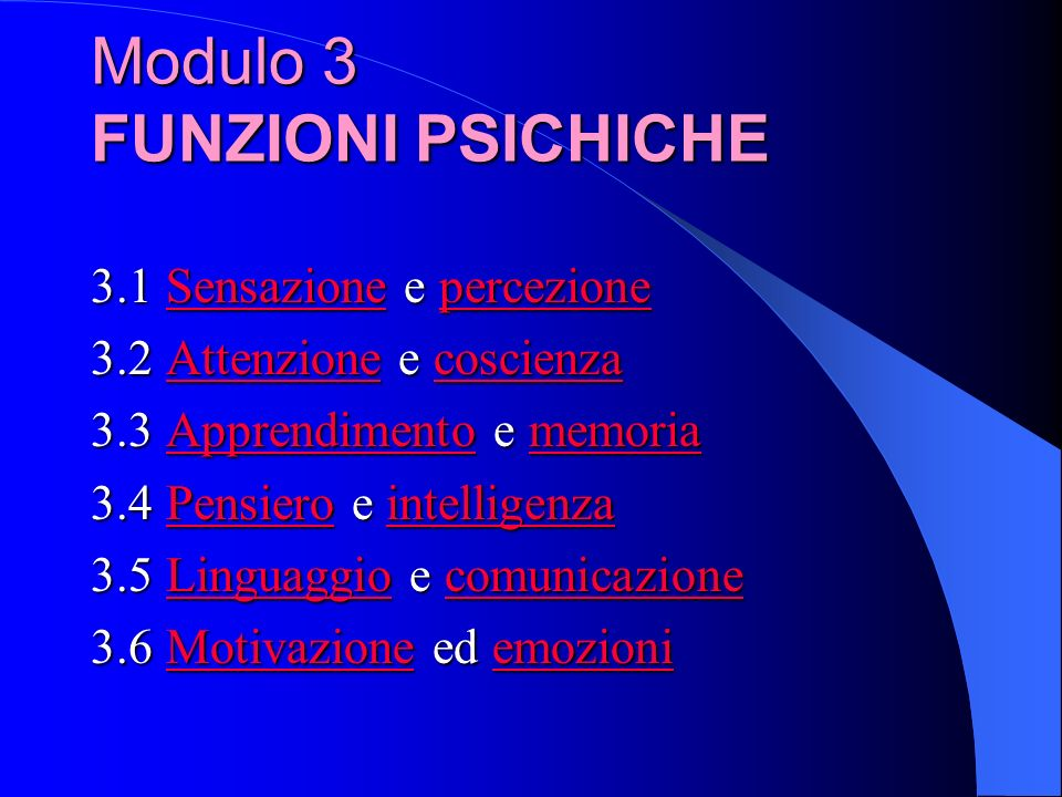 Modulo 3 FUNZIONI PSICHICHE