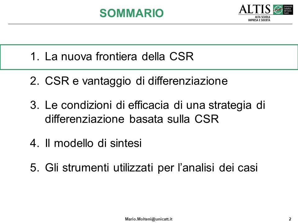 SOMMARIO La nuova frontiera della CSR. CSR e vantaggio di differenziazione.