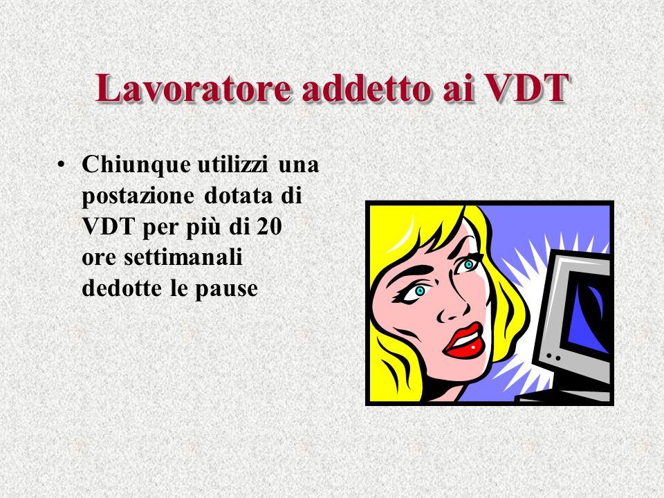 Lavoratore addetto ai VDT