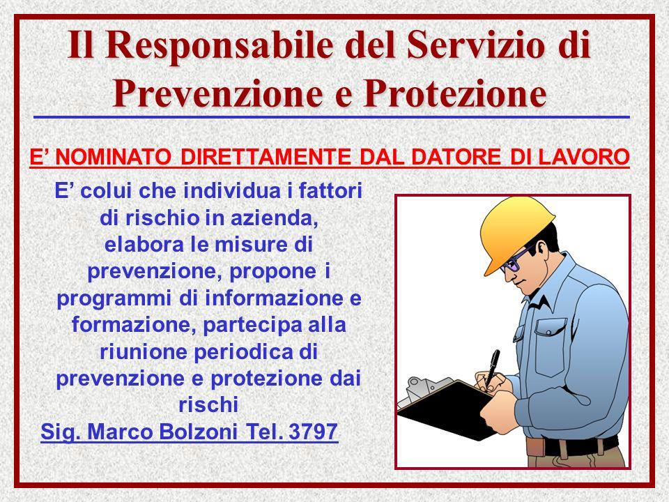 Il Responsabile del Servizio di Prevenzione e Protezione