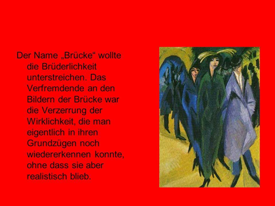 """Der Name """"Brücke wollte die Brüderlichkeit unterstreichen"""