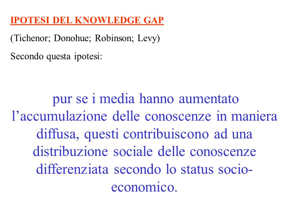 IPOTESI DEL KNOWLEDGE GAP