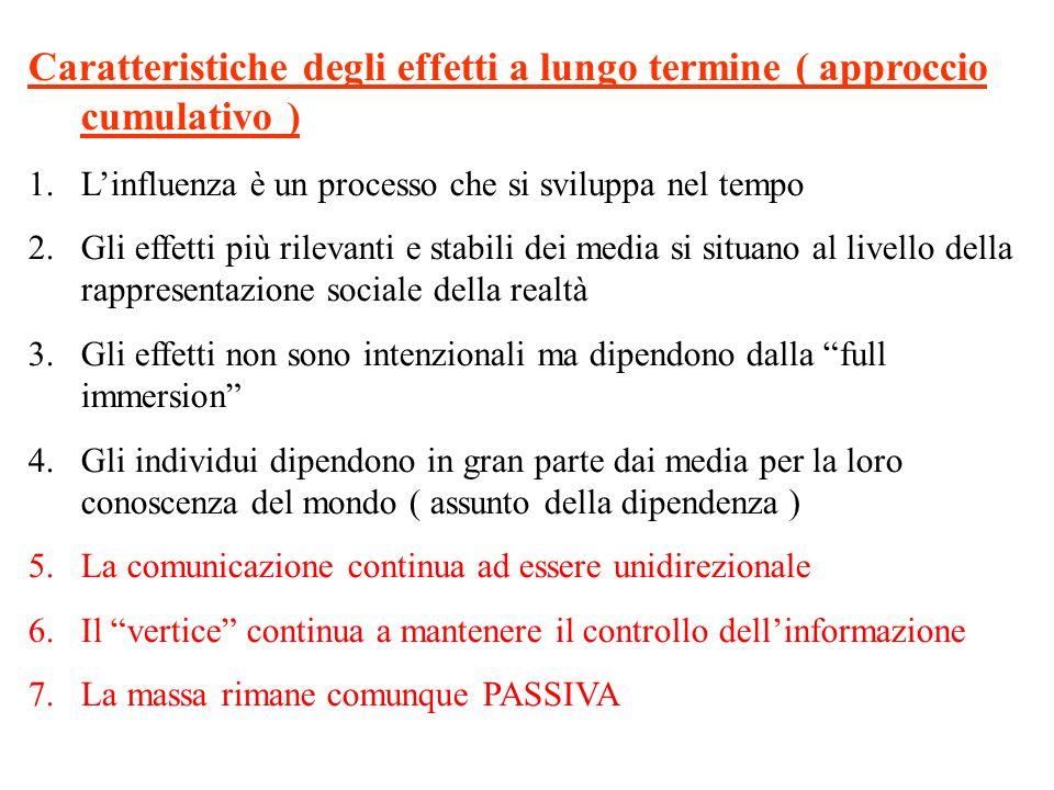 Caratteristiche degli effetti a lungo termine ( approccio cumulativo )