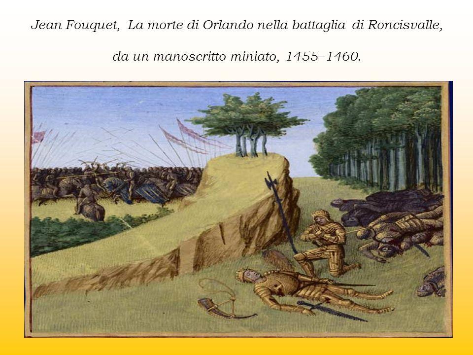 Jean Fouquet, La morte di Orlando nella battaglia di Roncisvalle, da un manoscritto miniato, 1455–1460.