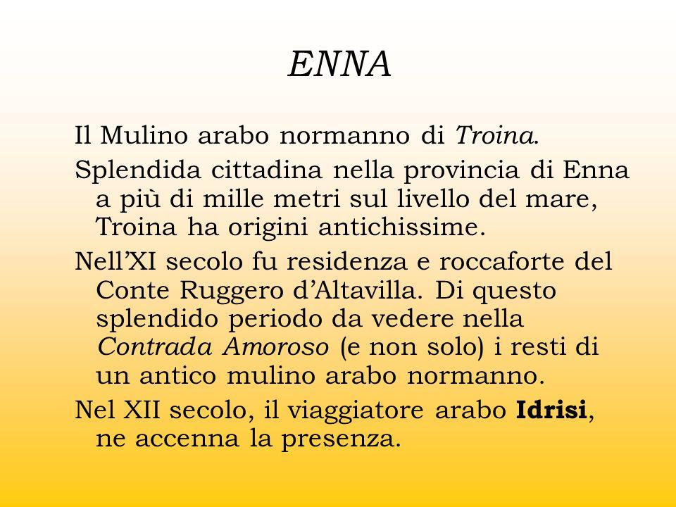 ENNA Il Mulino arabo normanno di Troina.