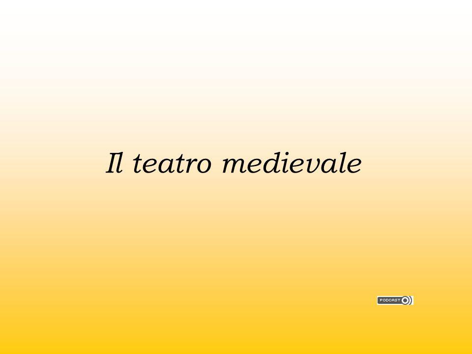 Il teatro medievale