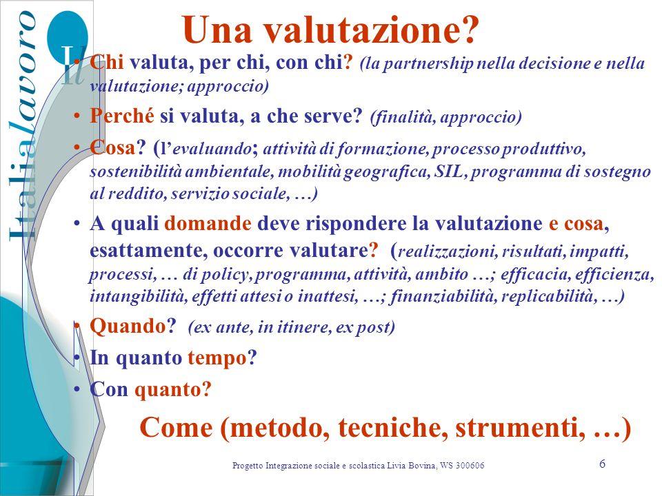 Progetto Integrazione sociale e scolastica Livia Bovina, WS 300606