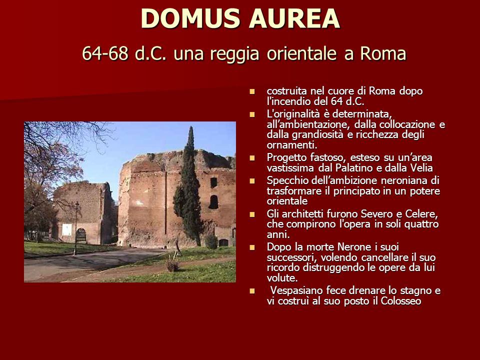 DOMUS AUREA 64-68 d.C. una reggia orientale a Roma