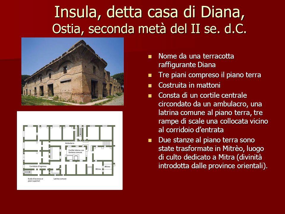 Insula, detta casa di Diana, Ostia, seconda metà del II se. d.C.