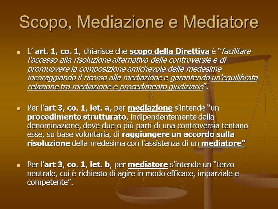 Scopo, Mediazione e Mediatore