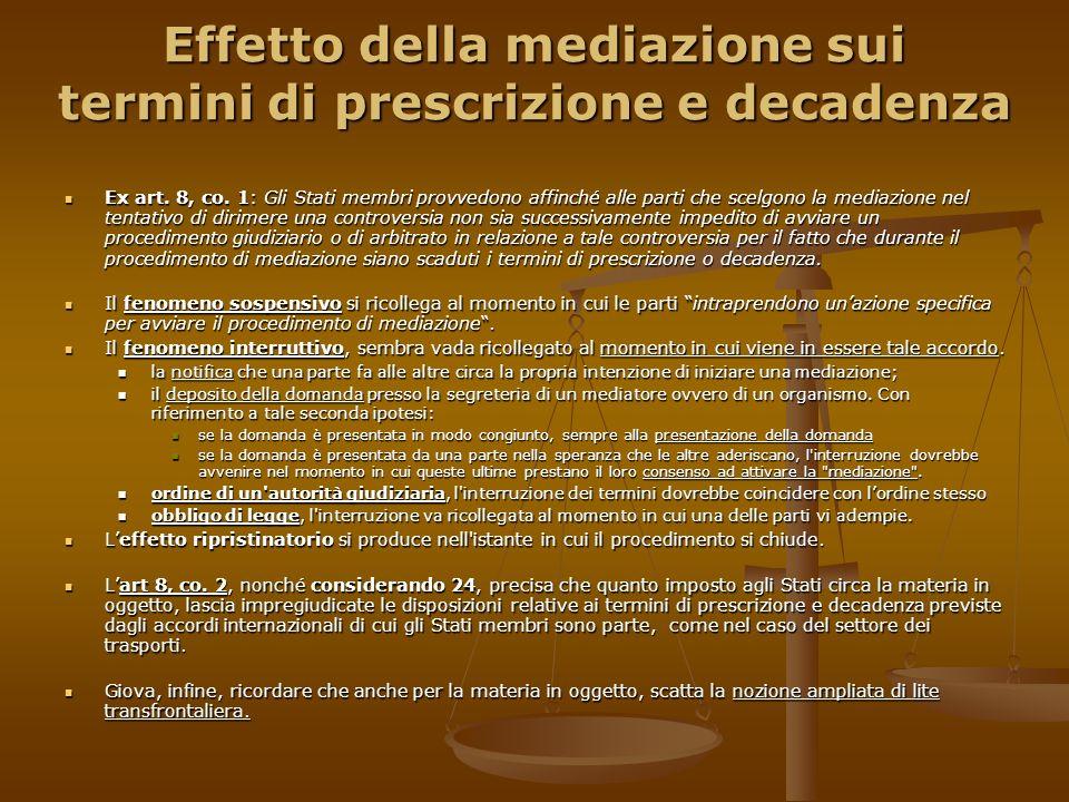 Effetto della mediazione sui termini di prescrizione e decadenza