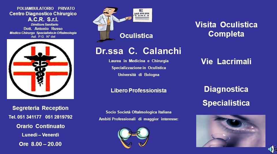 Dr.ssa C. Calanchi Visita Oculistica Completa Vie Lacrimali