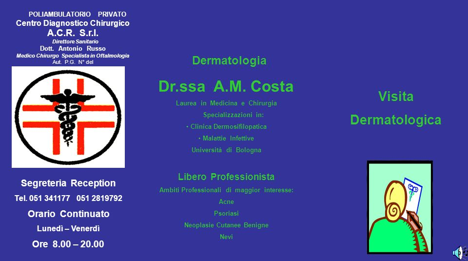 Dr.ssa A.M. Costa Visita Dermatologica Dermatologia A.C.R. S.r.l.