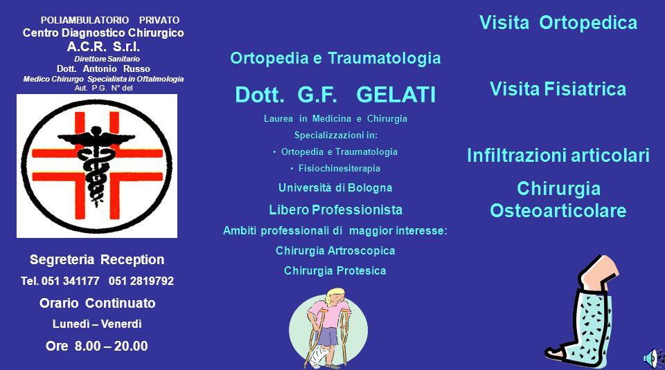 Dott. G.F. GELATI Visita Ortopedica Visita Fisiatrica