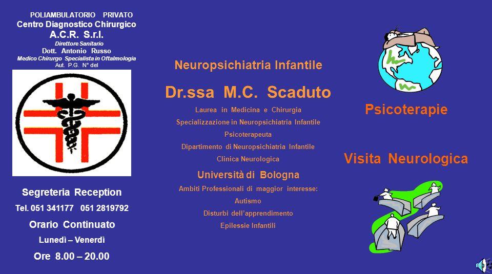 Dr.ssa M.C. Scaduto Psicoterapie Visita Neurologica