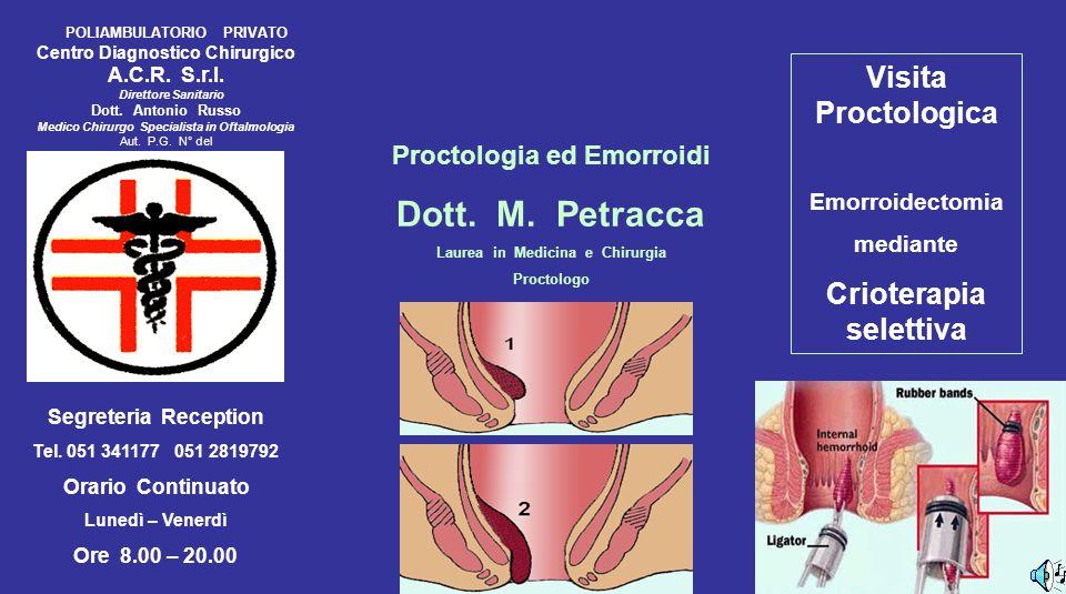 Dott. M. Petracca Visita Proctologica Crioterapia selettiva