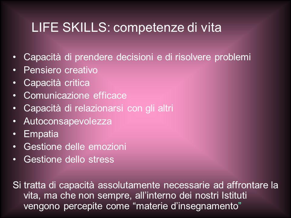 LIFE SKILLS: competenze di vita