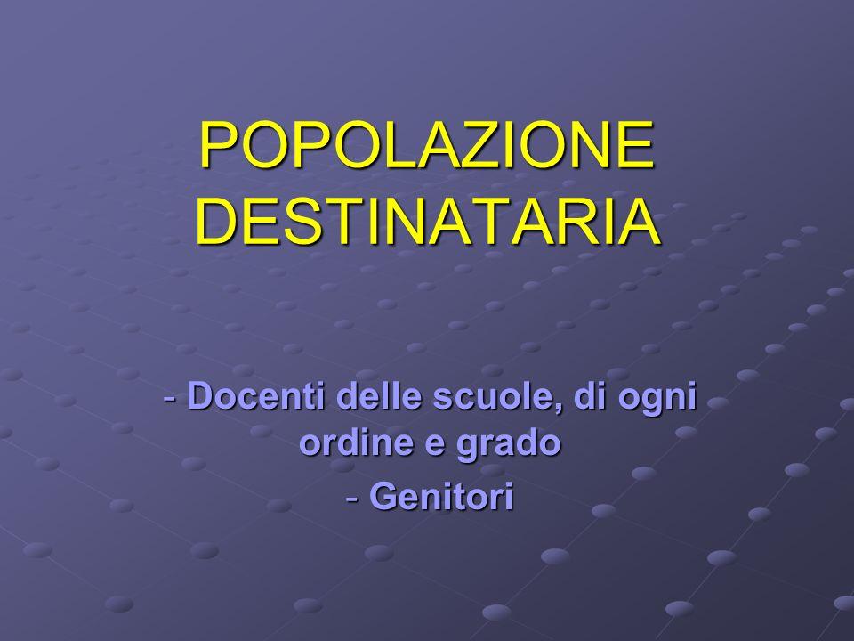 POPOLAZIONE DESTINATARIA