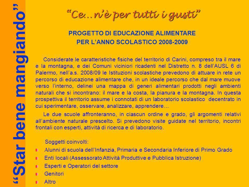 PROGETTO DI EDUCAZIONE ALIMENTARE PER L'ANNO SCOLASTICO 2008-2009