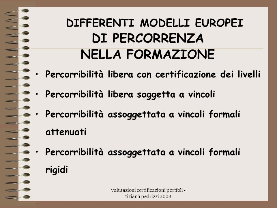 DIFFERENTI MODELLI EUROPEI