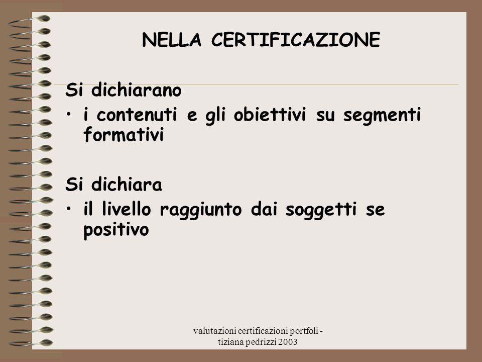 valutazioni certificazioni portfoli - tiziana pedrizzi 2003