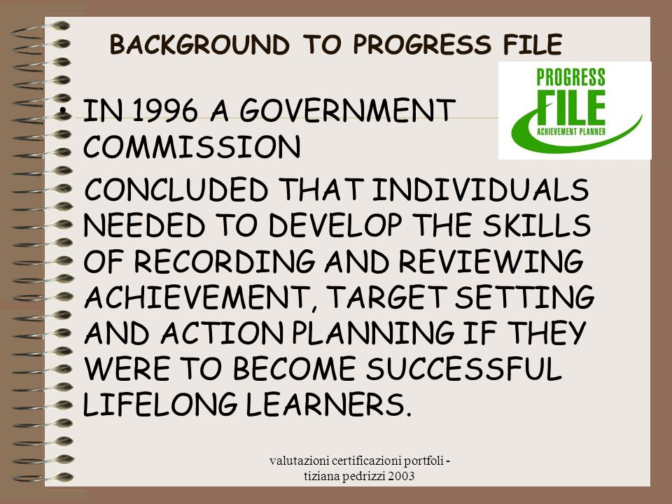 BACKGROUND TO PROGRESS FILE