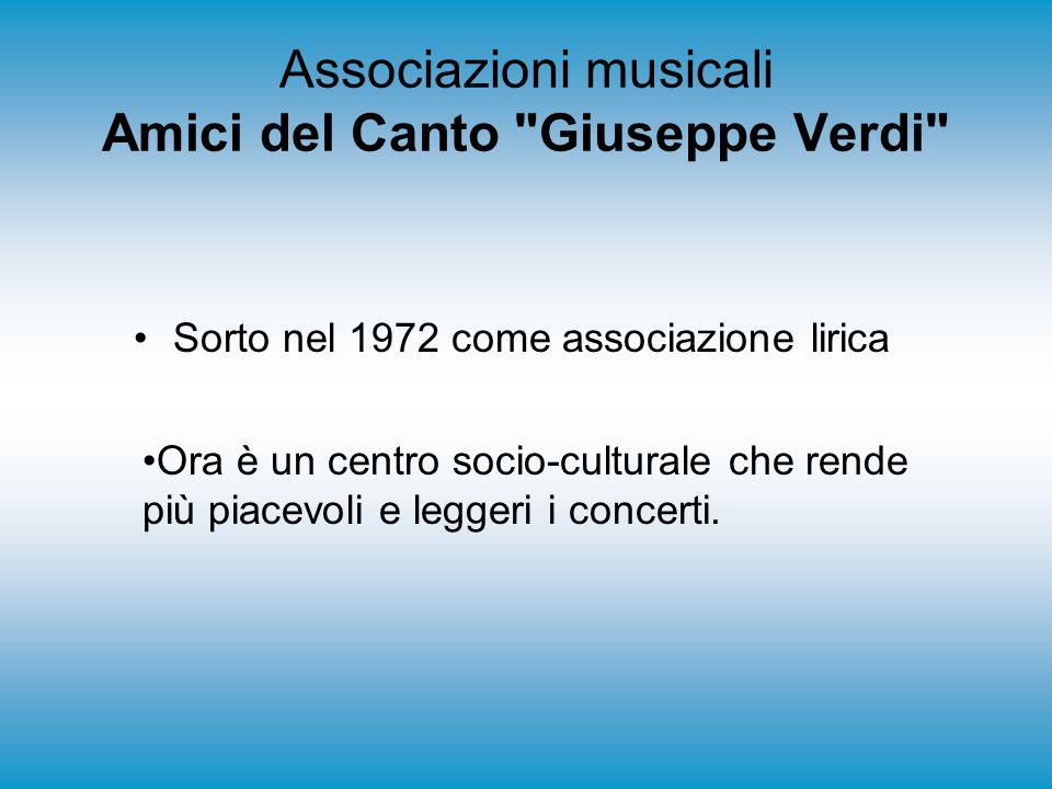 Associazioni musicali Amici del Canto Giuseppe Verdi