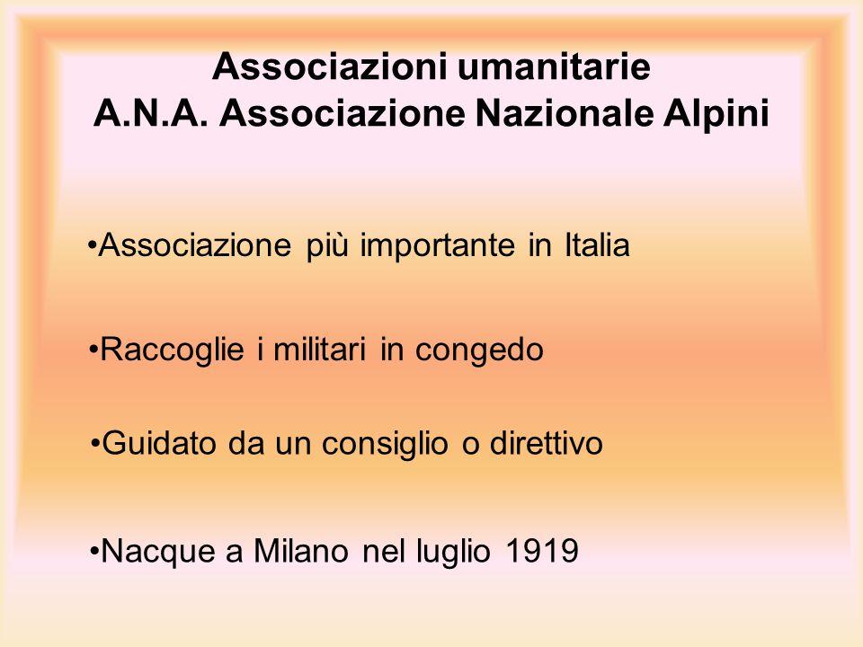 Associazioni umanitarie A.N.A. Associazione Nazionale Alpini