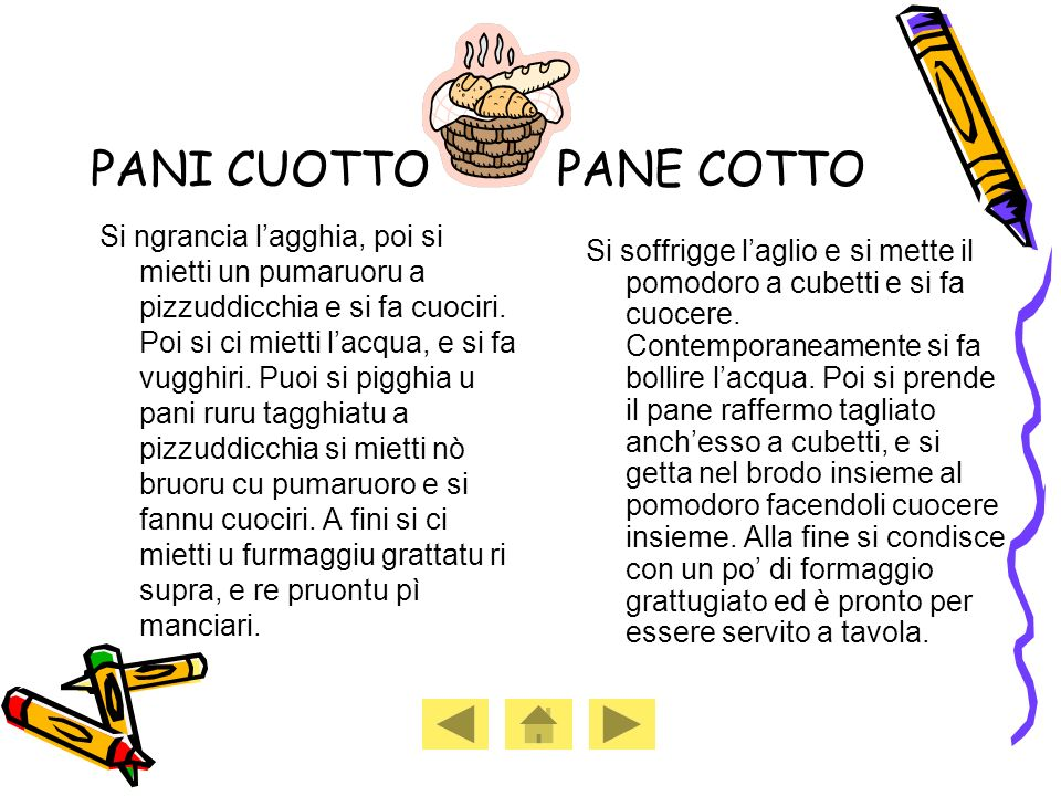 PANI CUOTTO PANE COTTO