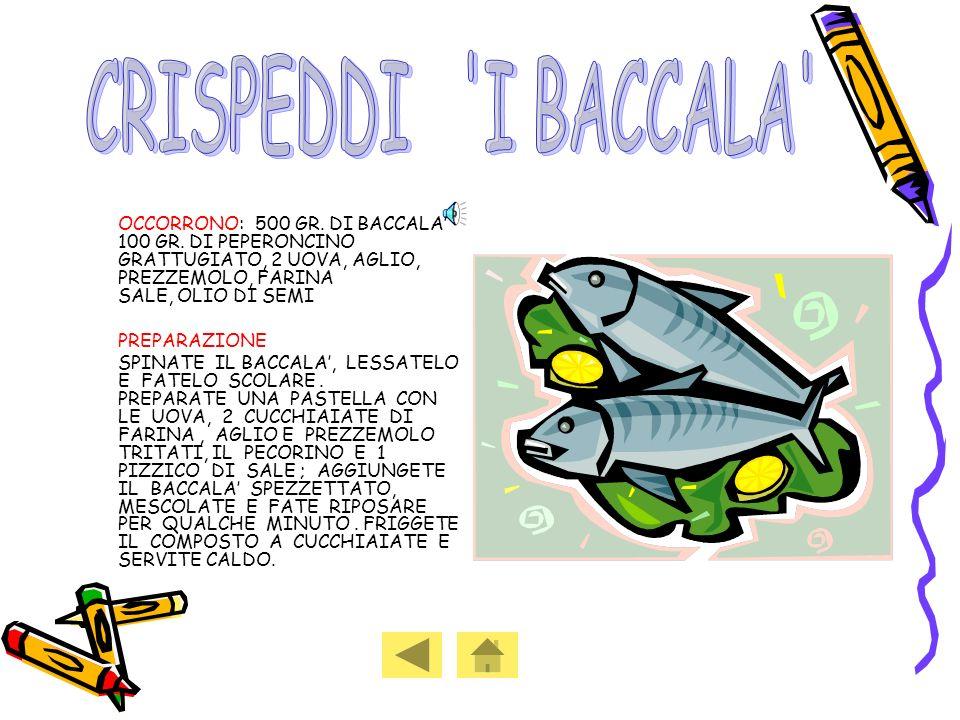 CRISPEDDI I BACCALA PREPARAZIONE