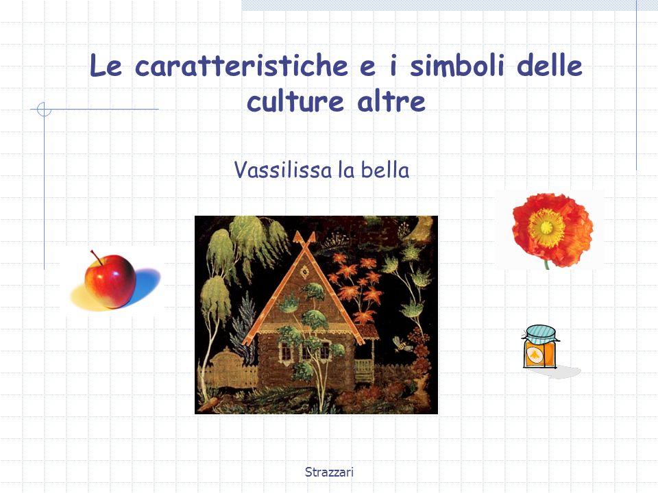 Le caratteristiche e i simboli delle culture altre