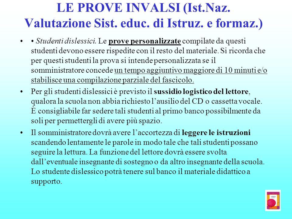 LE PROVE INVALSI (Ist.Naz. Valutazione Sist. educ. di Istruz. e formaz.)