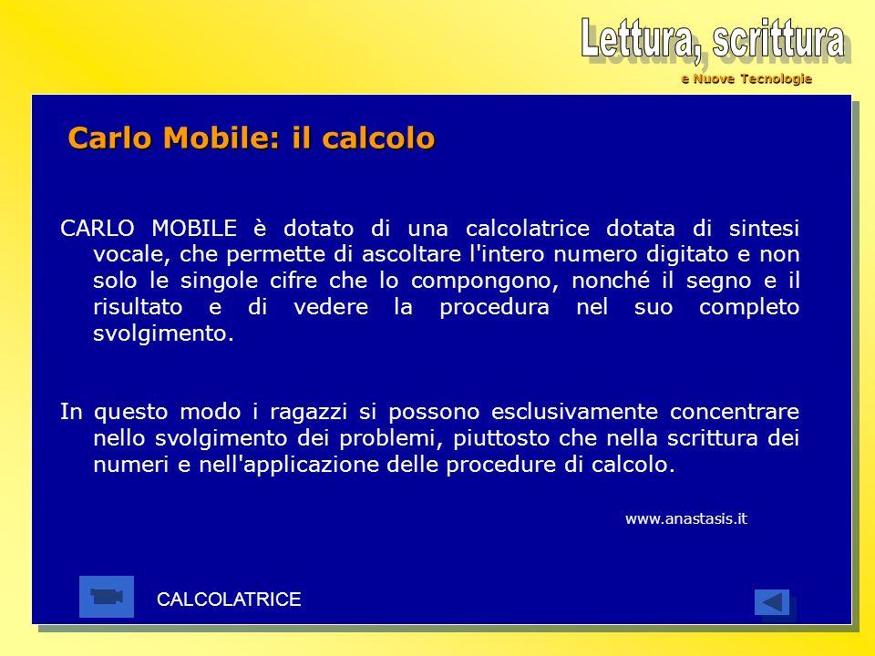 Lettura, scrittura Carlo Mobile: il calcolo