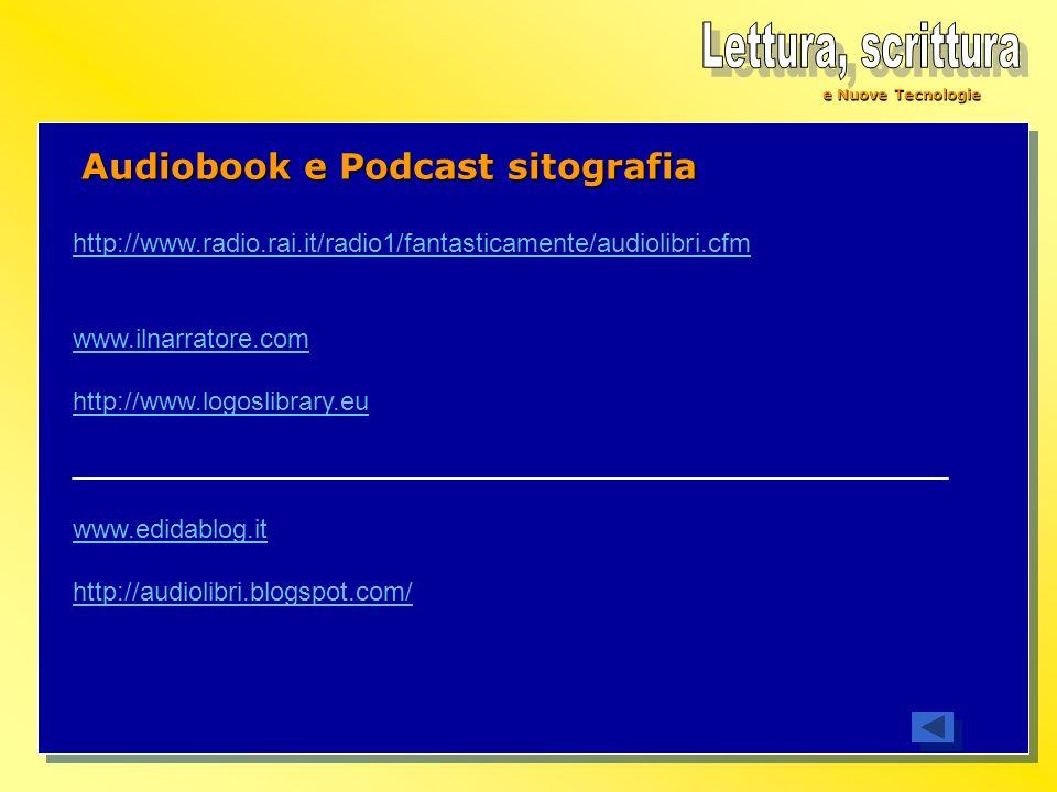 Lettura, scrittura Audiobook e Podcast sitografia