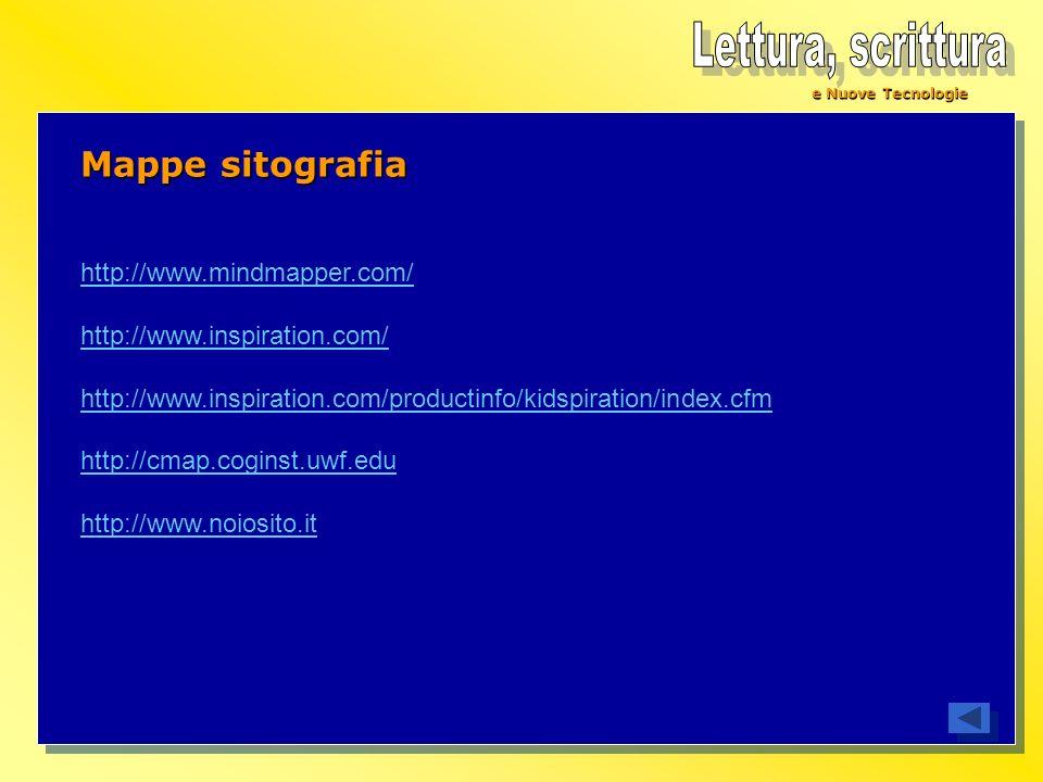 Lettura, scrittura Mappe sitografia http://www.mindmapper.com/