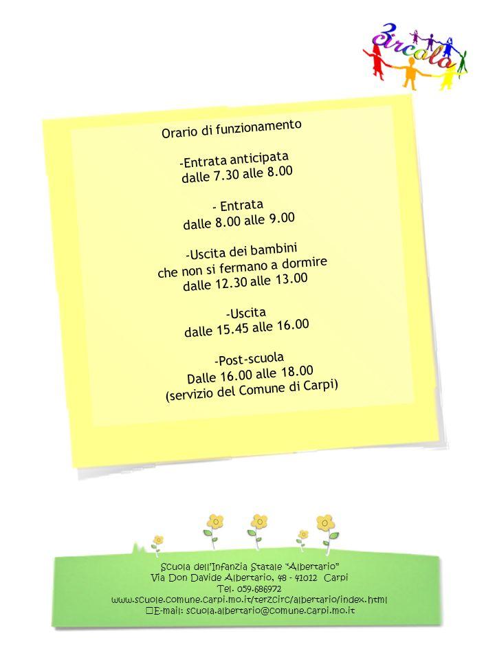 Orario di funzionamento Entrata anticipata dalle 7.30 alle 8.00