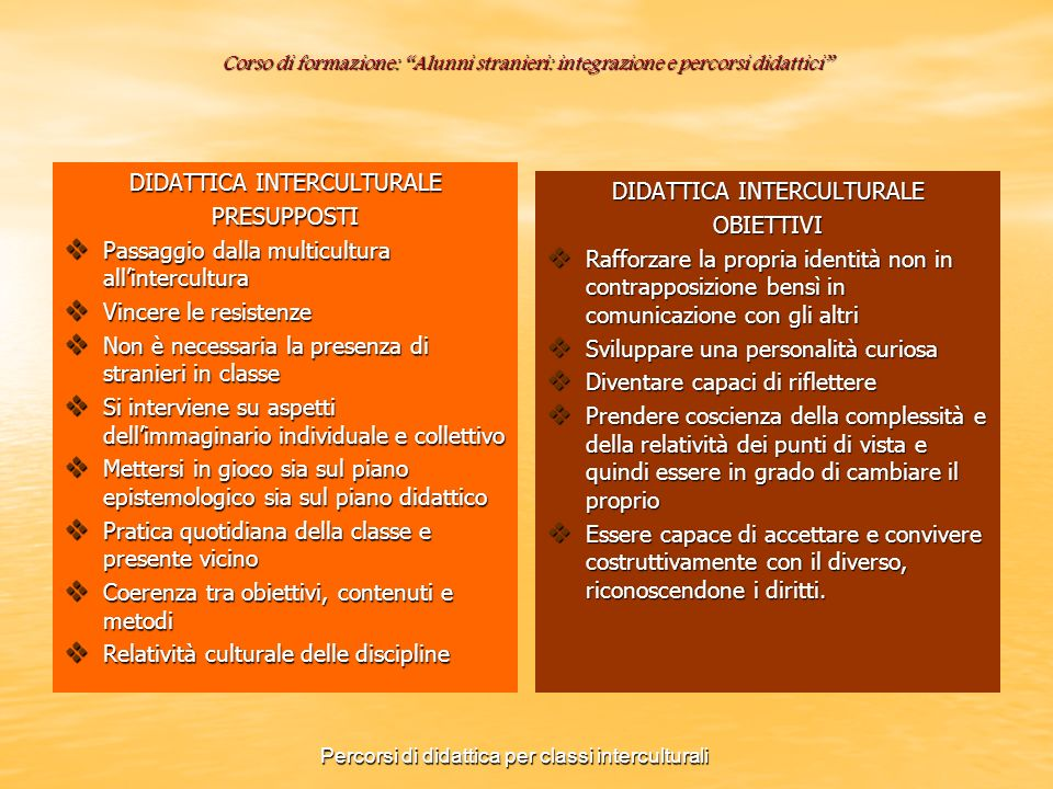 DIDATTICA INTERCULTURALE PRESUPPOSTI