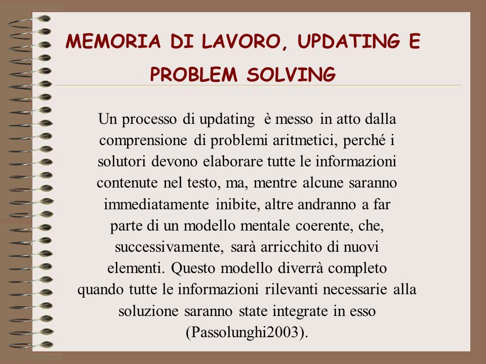 MEMORIA DI LAVORO, UPDATING E PROBLEM SOLVING