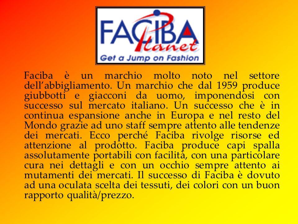 Faciba è un marchio molto noto nel settore dell'abbigliamento