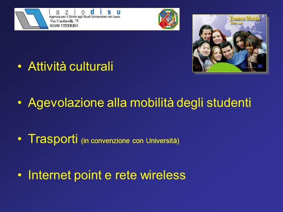 Attività culturali Agevolazione alla mobilità degli studenti. Trasporti (in convenzione con Università)
