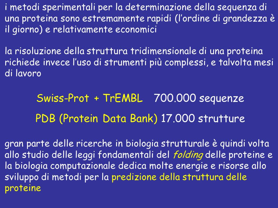 Swiss-Prot + TrEMBL 700.000 sequenze