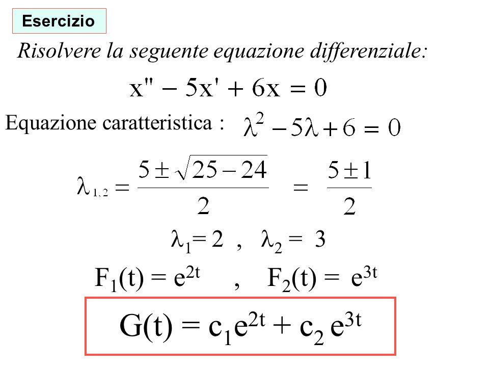 G(t) = c1e2t + c2 e3t F1(t) = e2t , F2(t) = e3t 1= 2 , 2 = 3