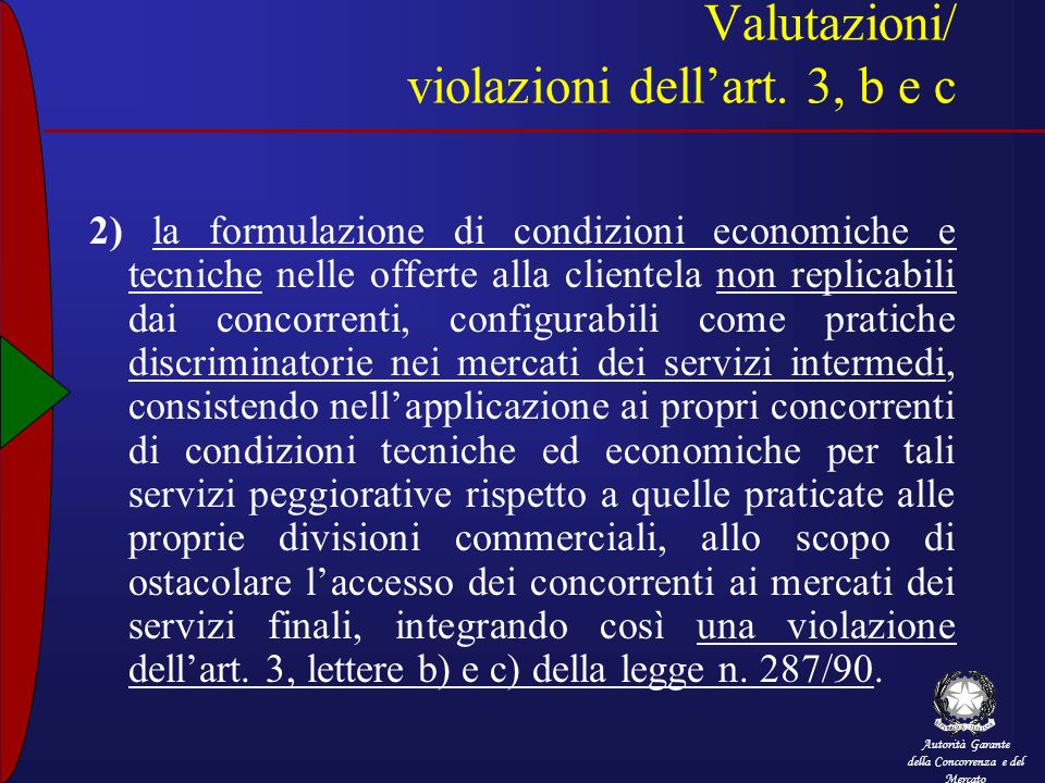 Valutazioni/ violazioni dell'art. 3, b e c