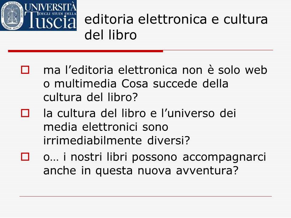 editoria elettronica e cultura del libro