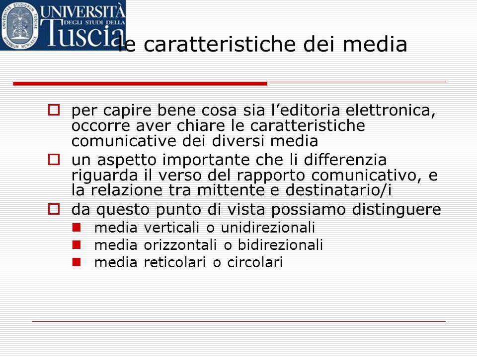 le caratteristiche dei media
