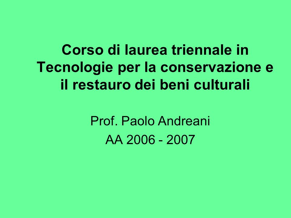 Prof. Paolo Andreani AA 2006 - 2007