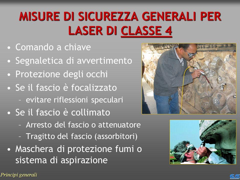 MISURE DI SICUREZZA GENERALI PER LASER DI CLASSE 4