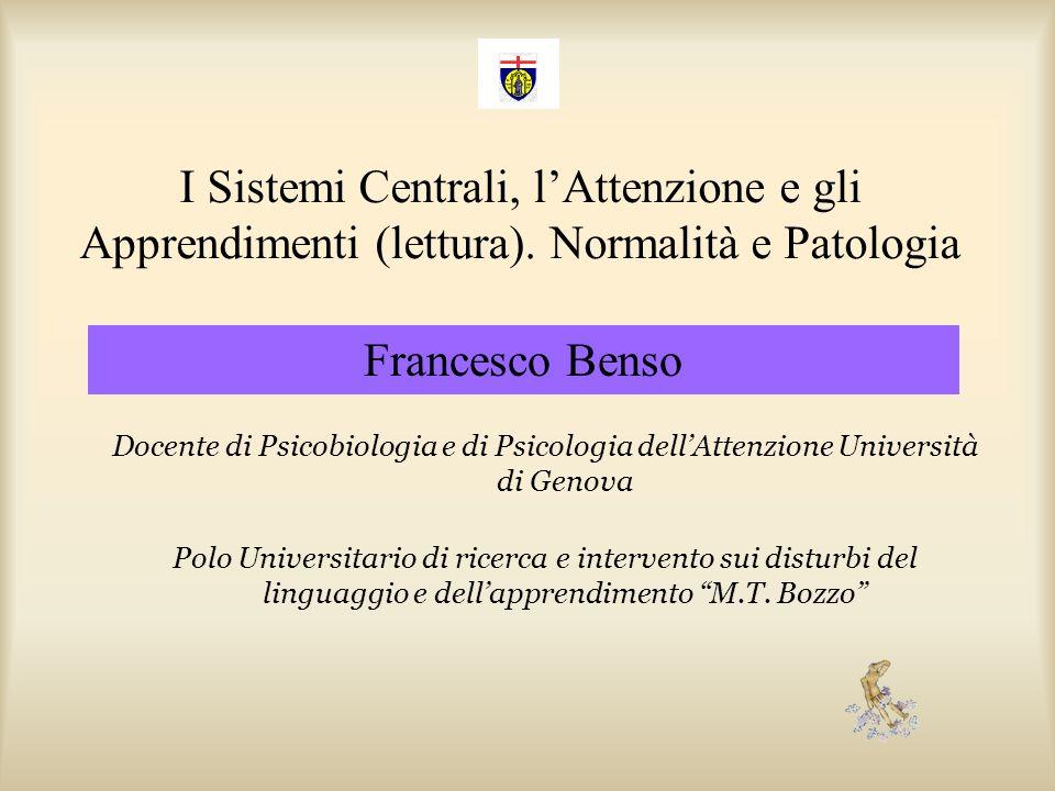 I Sistemi Centrali, l'Attenzione e gli Apprendimenti (lettura)